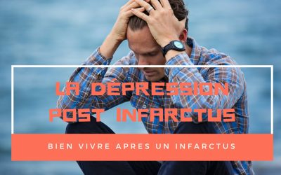 La dépression post infarctus